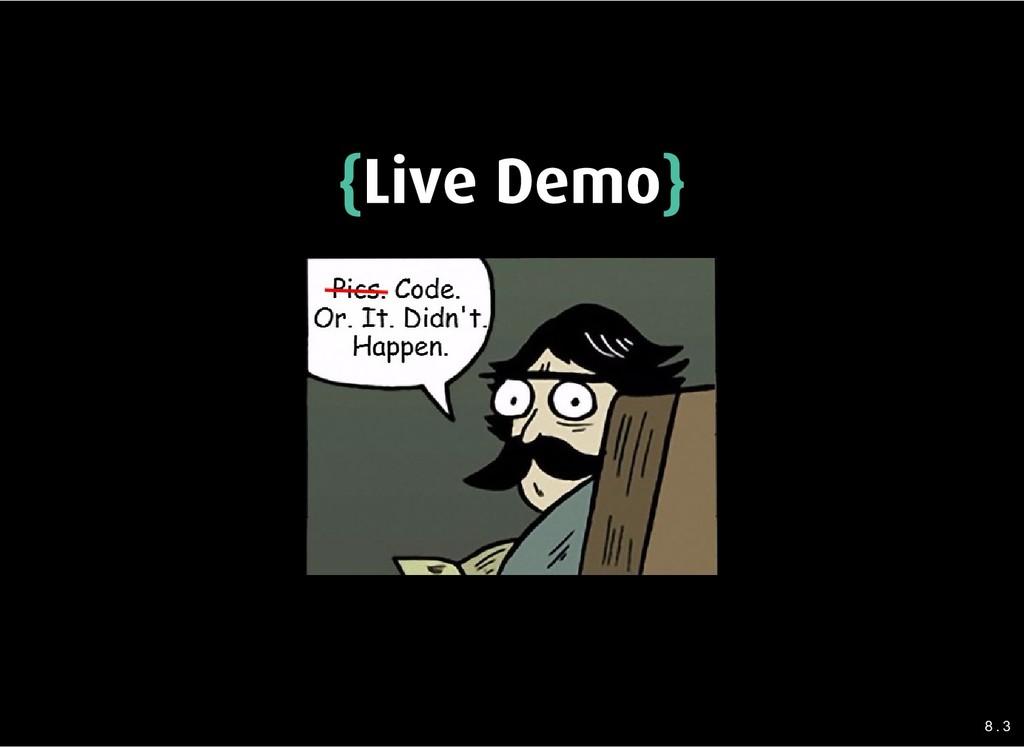 { {Live Demo Live Demo} } 8 . 3