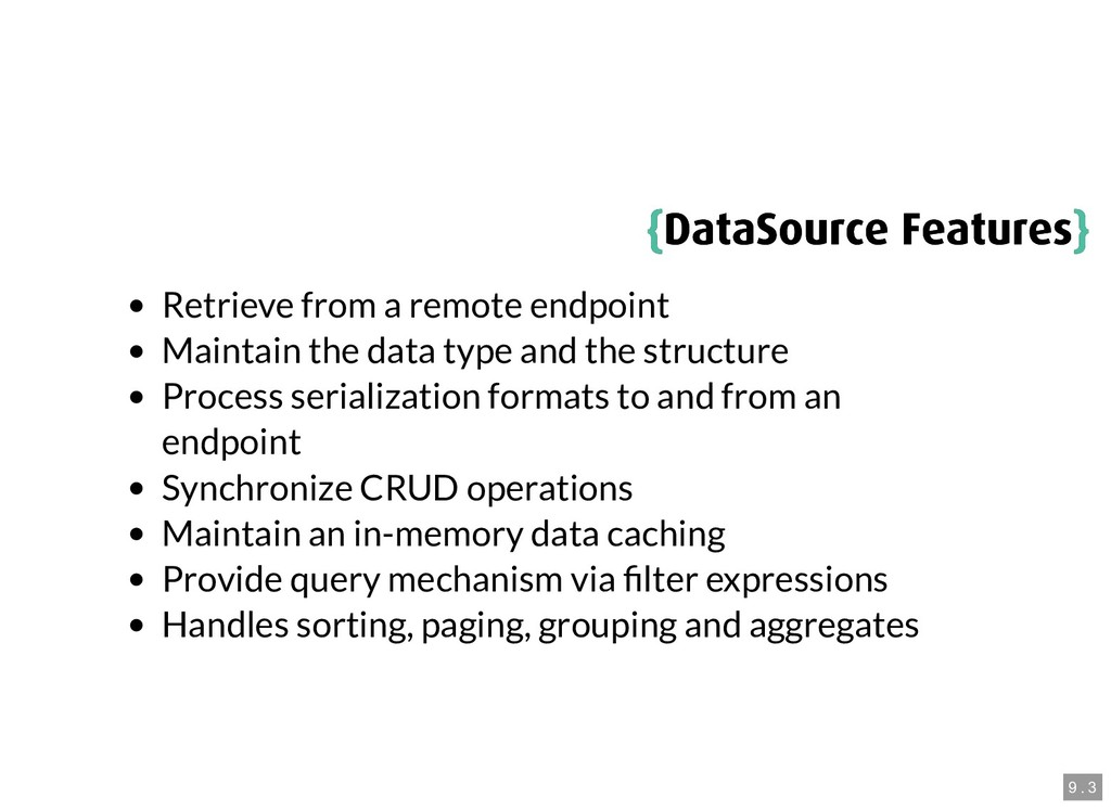{ {DataSource Features DataSource Features} } R...