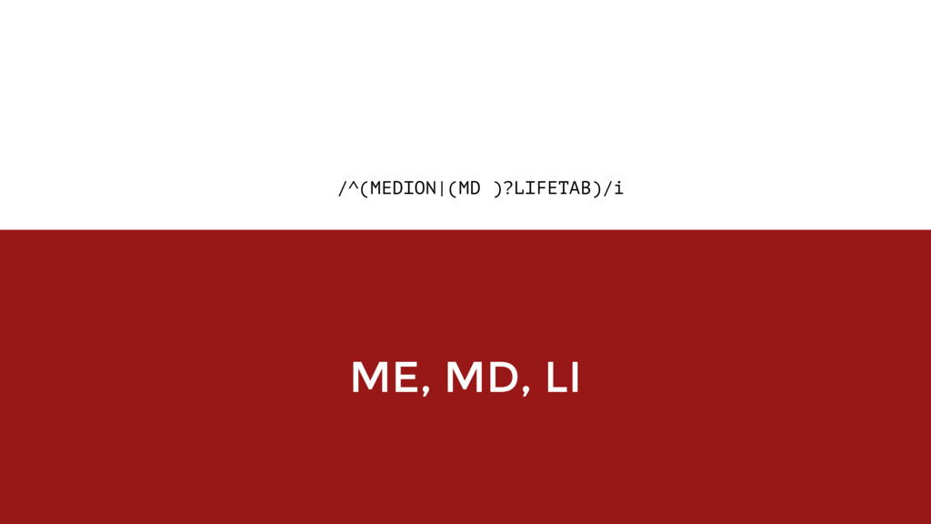 /^(MEDION|(MD )?LIFETAB)/i ME, MD, LI