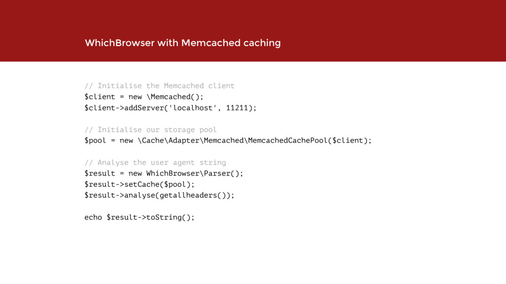 // Initialise the Memcached client