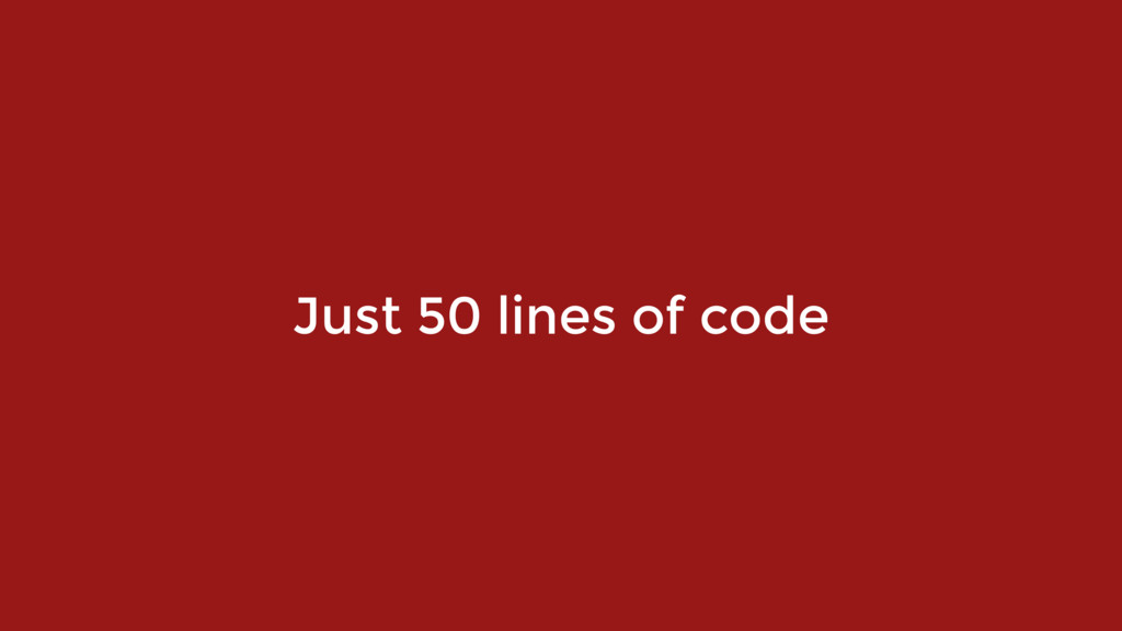 Just 50 lines of code