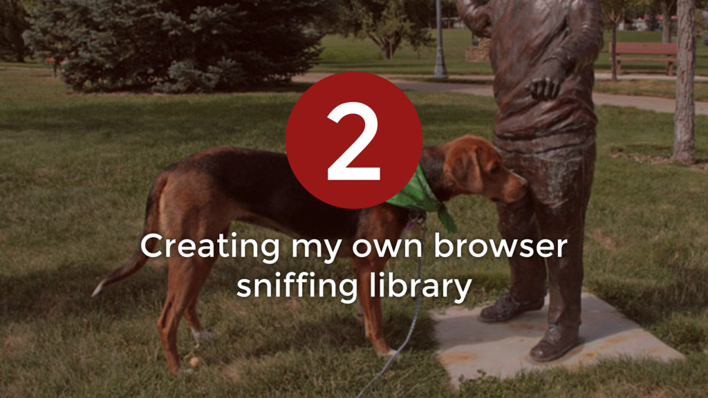 Creating my own browser sniffing library 2