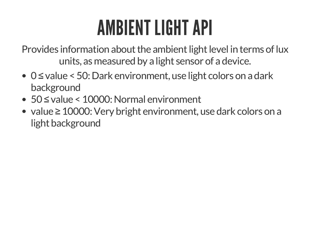 AMBIENT LIGHT API Provides information about th...