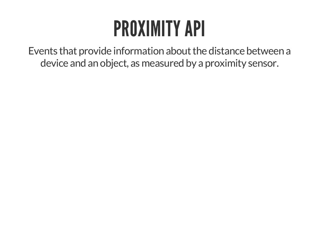PROXIMITY API Events that provide information a...