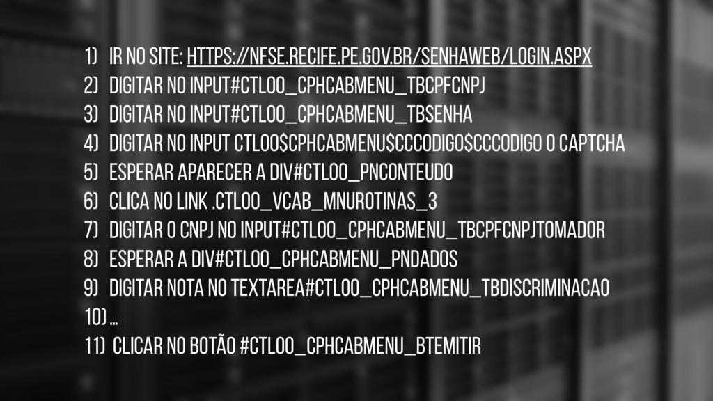 1) Ir no site: https://nfse.recife.pe.gov.br/se...