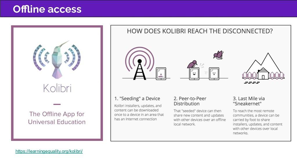 Offline access https://learningequality.org/kolib...