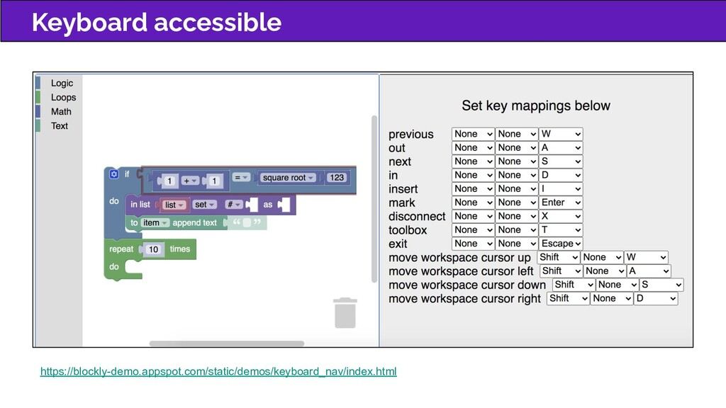 Keyboard accessible https://blockly-demo.appspo...