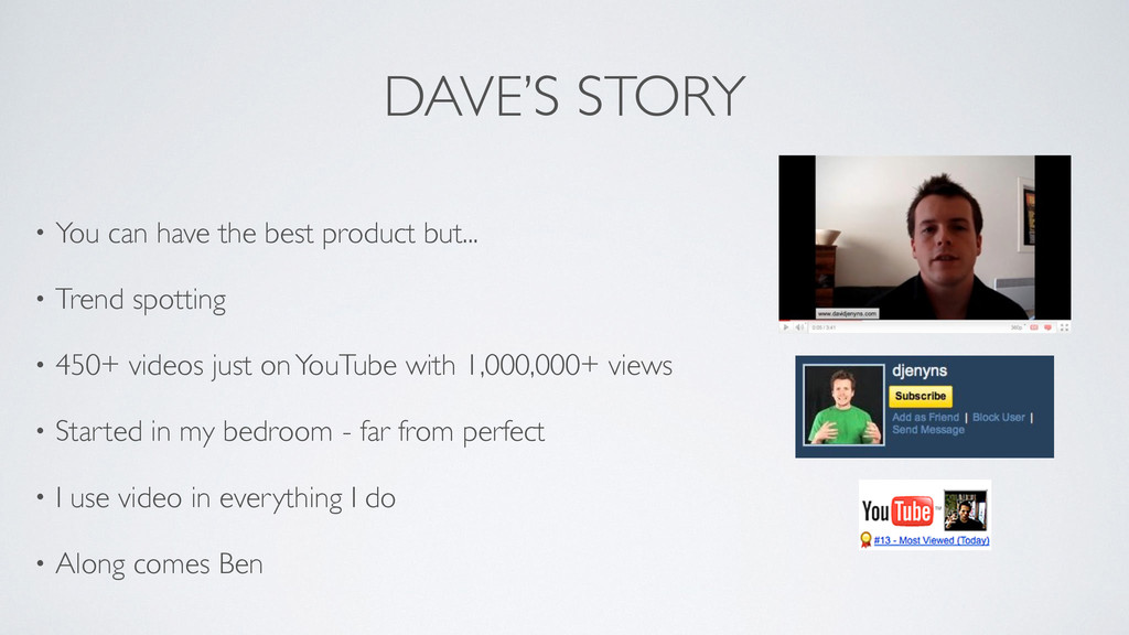DAVE'S STORY • You can have the best product bu...