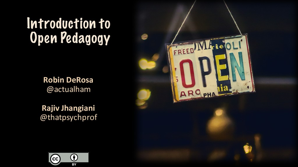 Introduction to Open Pedagogy Robin DeRosa @act...