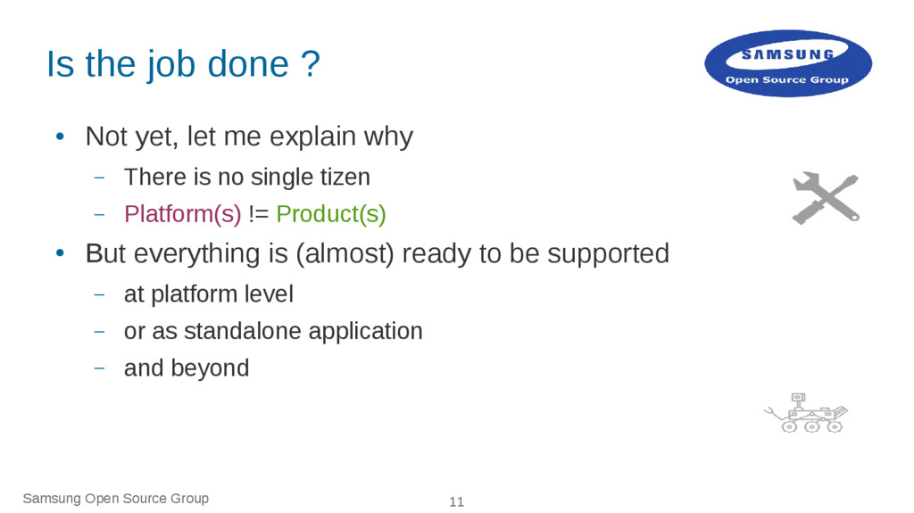 Samsung Open Source Group 11 Is the job done ? ...