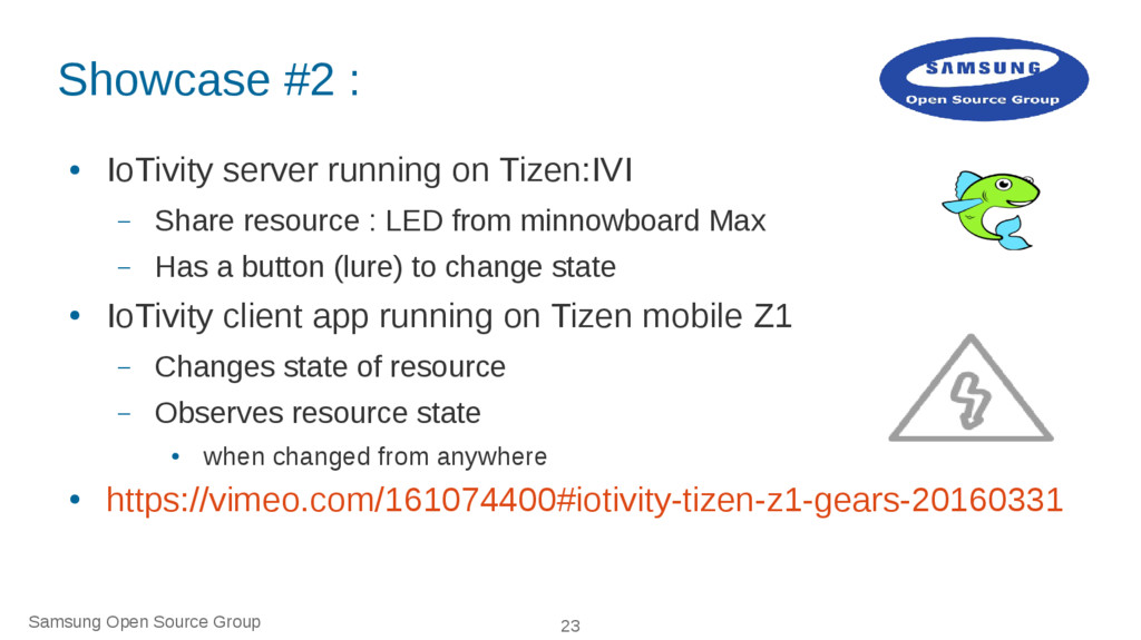 Samsung Open Source Group 23 Showcase #2 : ● Io...