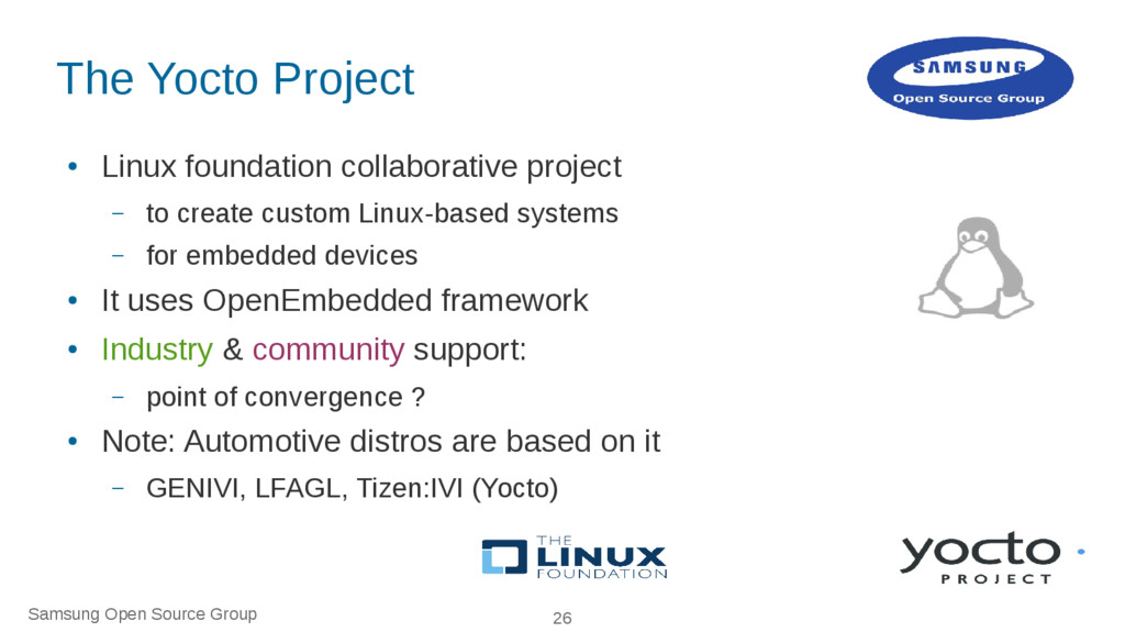 Samsung Open Source Group 26 The Yocto Project ...