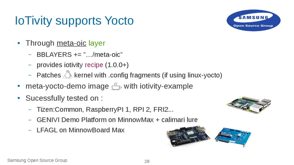 Samsung Open Source Group 28 IoTivity supports ...
