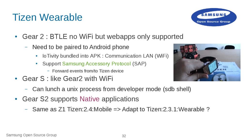 Samsung Open Source Group 32 Tizen Wearable ● G...