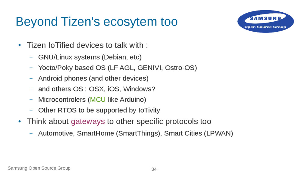 Samsung Open Source Group 34 Beyond Tizen's eco...