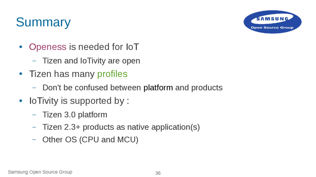 Samsung Open Source Group 36 Summary ● Openess ...