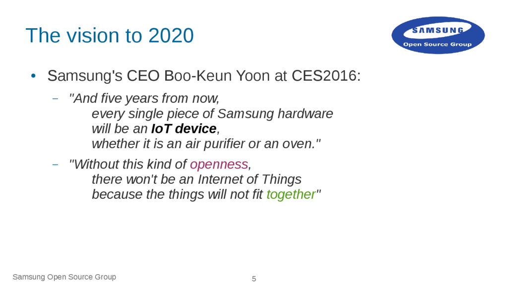 Samsung Open Source Group 5 The vision to 2020 ...