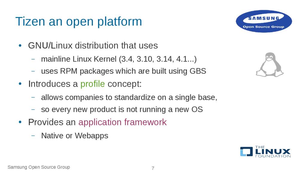 Samsung Open Source Group 7 Tizen an open platf...