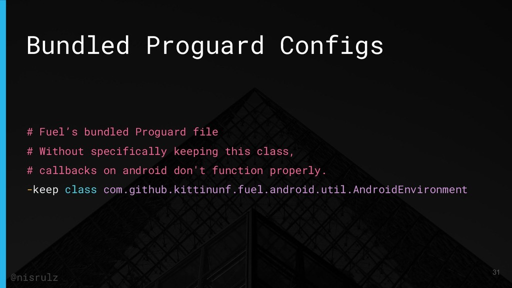 Bundled Proguard Configs # Fuel's bundled Progu...