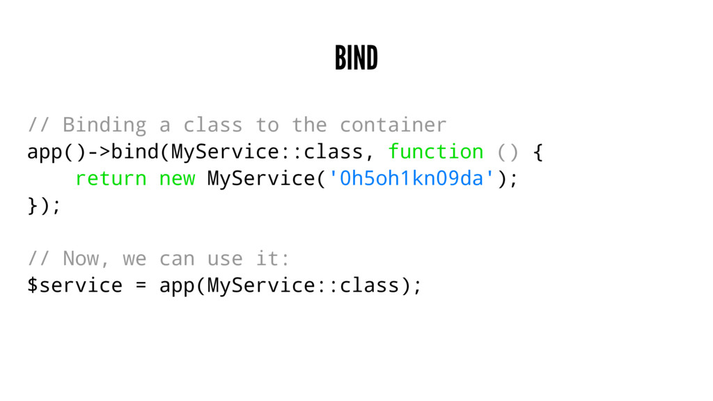 BIND // Binding a class to the container app()-...
