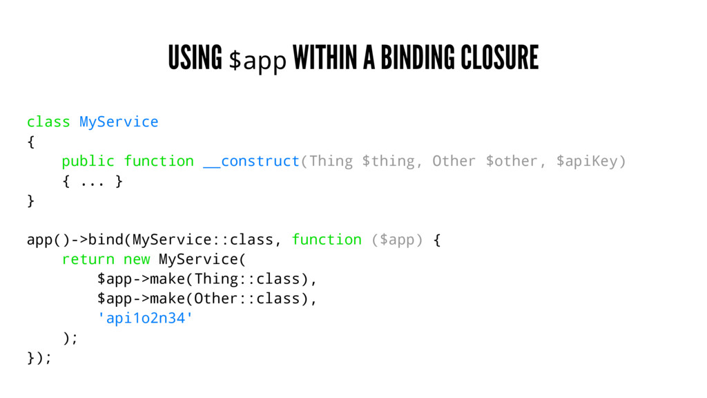 USING $app WITHIN A BINDING CLOSURE class MySer...