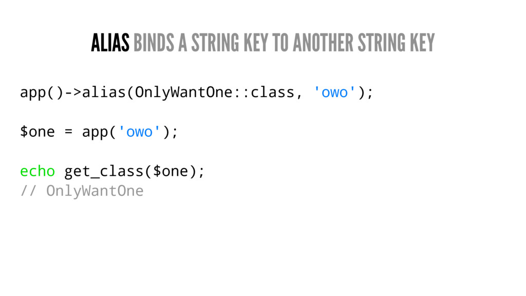 ALIAS BINDS A STRING KEY TO ANOTHER STRING KEY ...
