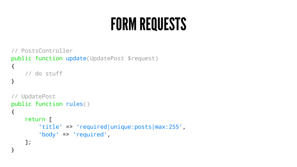 FORM REQUESTS // PostsController public functio...