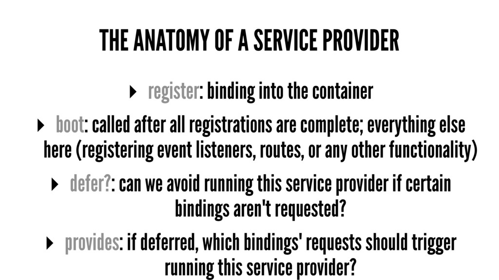 THE ANATOMY OF A SERVICE PROVIDER ▸ register: b...