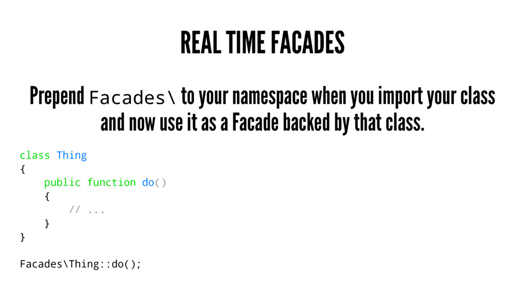 REAL TIME FACADES Prepend Facades\ to your name...