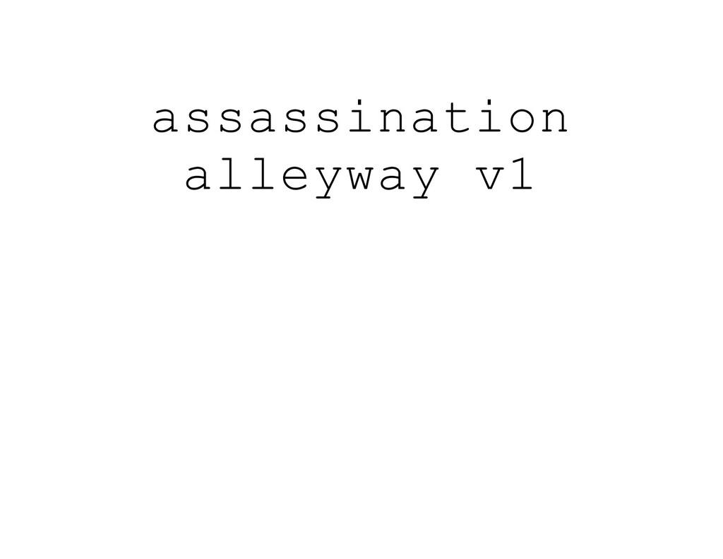 assassination alleyway v1