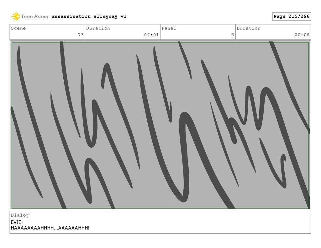Scene 73 Duration 07:01 Panel 6 Duration 00:08 ...