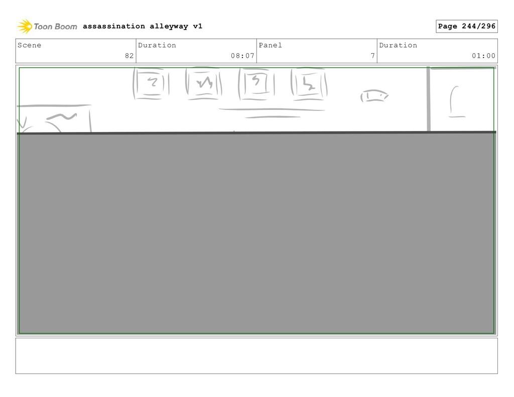 Scene 82 Duration 08:07 Panel 7 Duration 01:00 ...
