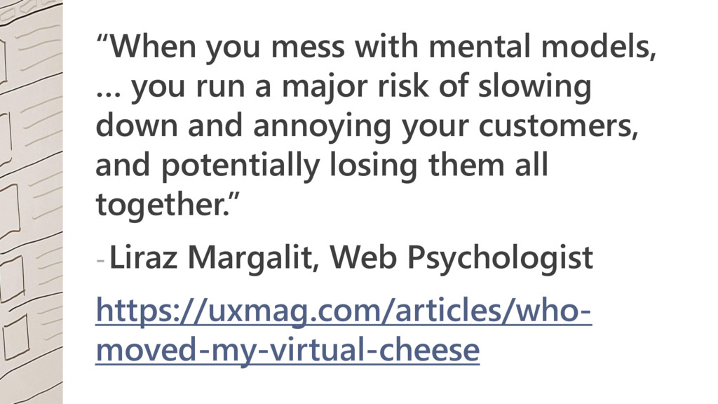 """""""When you mess with mental models, … you run a ..."""