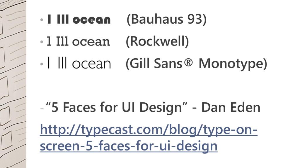 • 1 Ill ocean (Bauhaus 93) • 1 Ill ocean (Rockw...