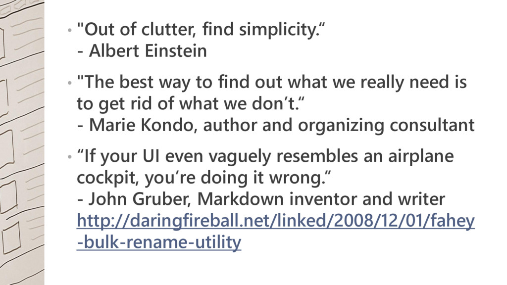 """• """"Out of clutter, find simplicity."""" - Albert E..."""