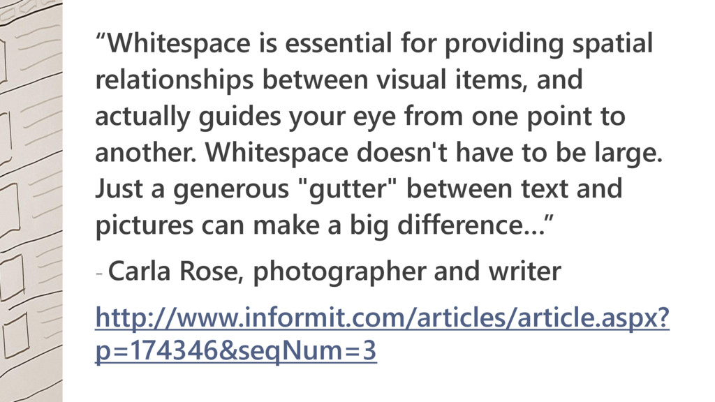 """""""Whitespace is essential for providing spatial ..."""