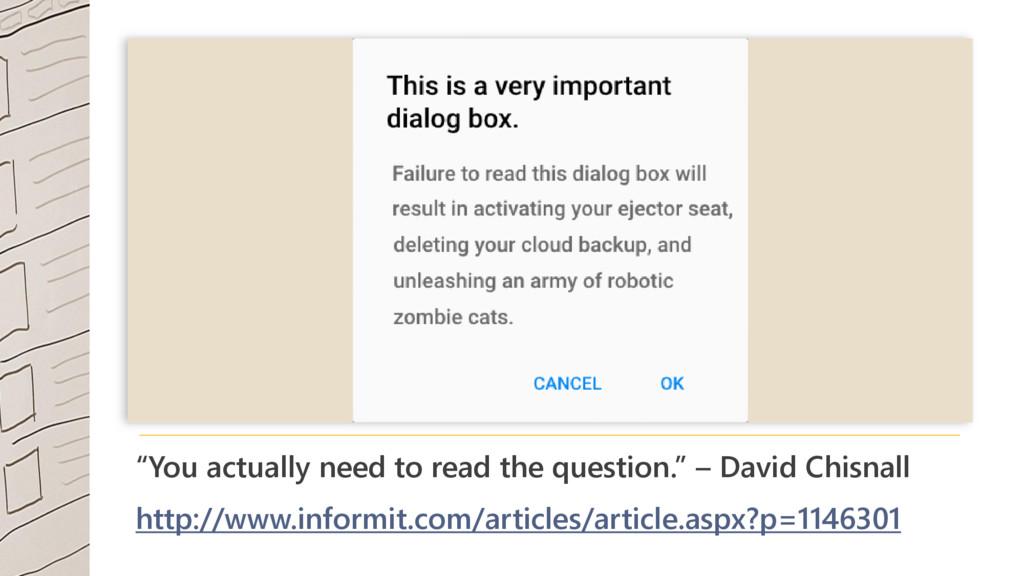 """You actually need to read the question."" – Dav..."