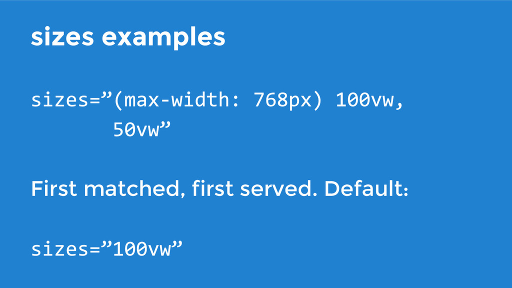 sizes examples First matched, first served. Def...