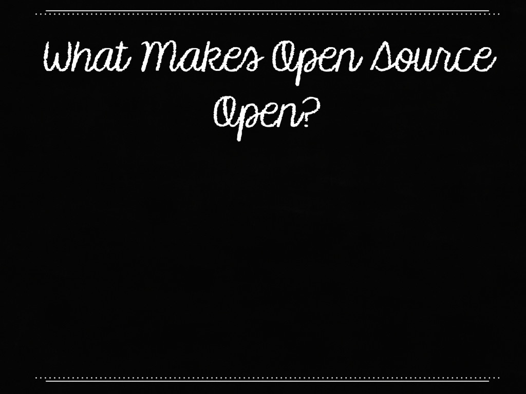 What Makes Open Source Open?