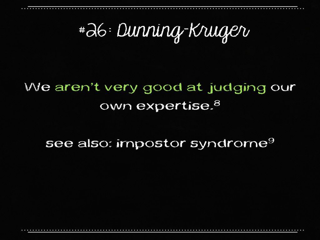 #26: Dunning-Kruger We aren't very good at judg...
