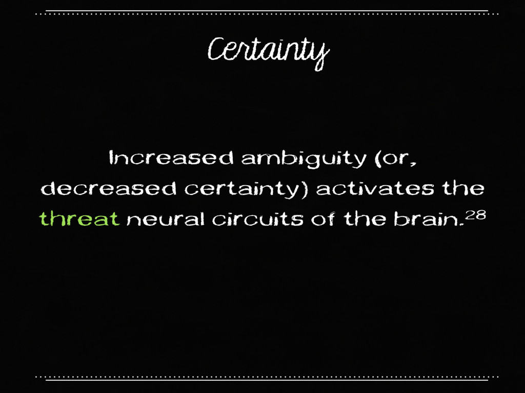 Certainty Increased ambiguity (or, decreased ce...