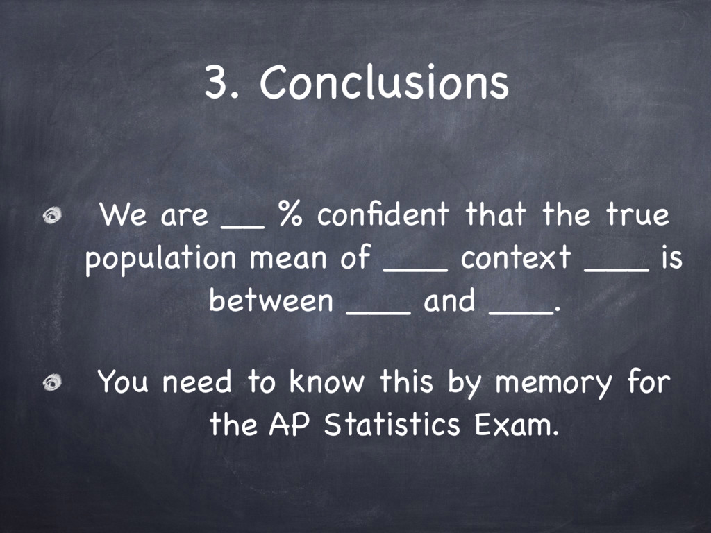 3. Conclusions We are __ % confident that the tr...