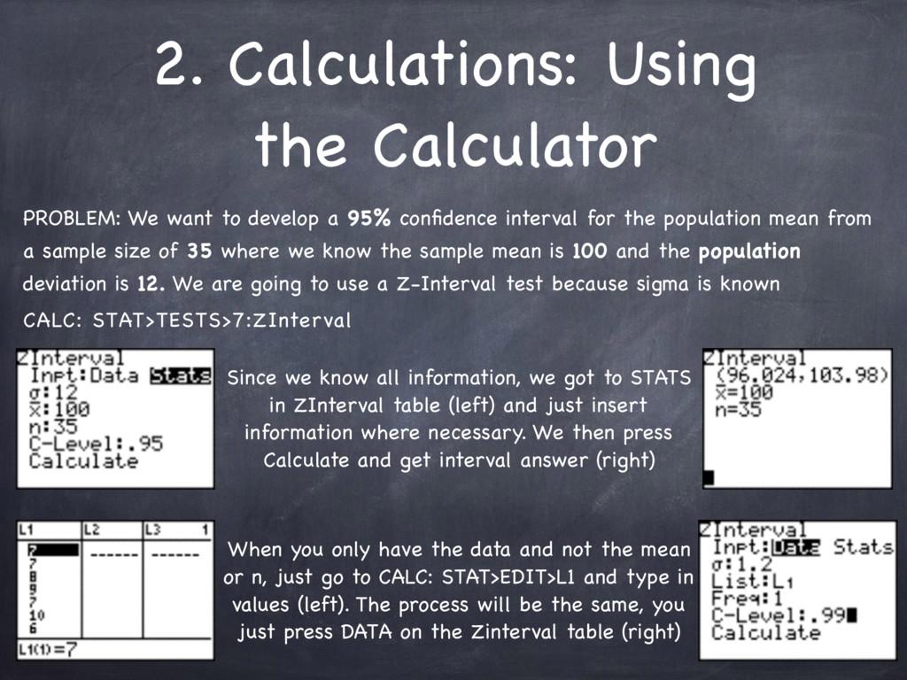 2. Calculations: Using the Calculator PROBLEM: ...