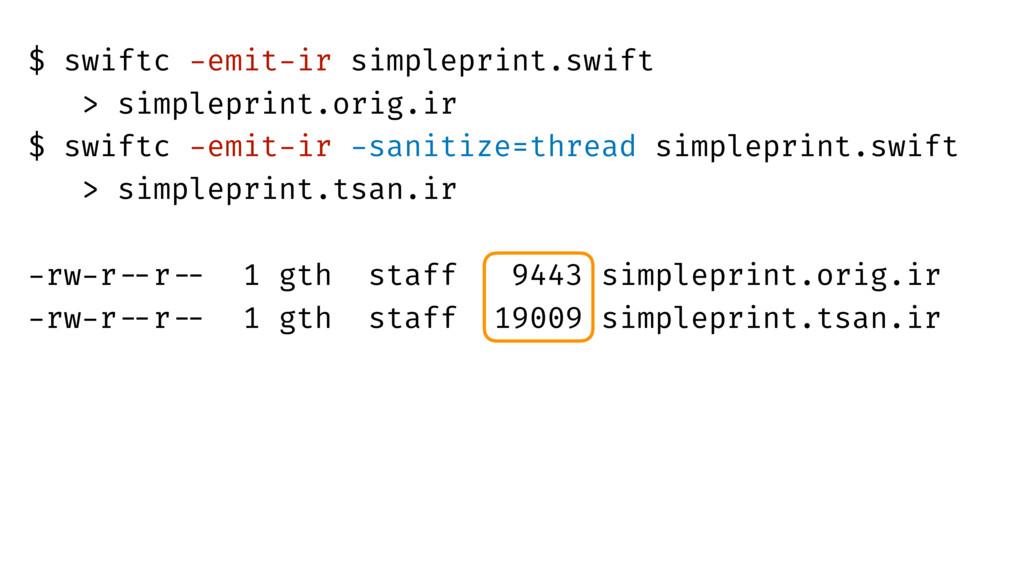 $ swiftc -emit-ir simpleprint.swift > simplepr...