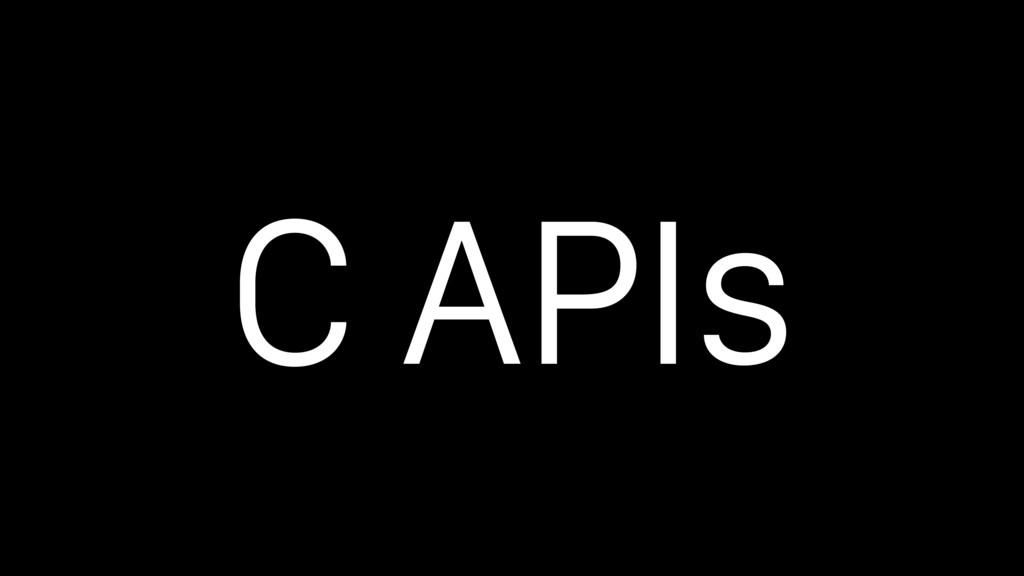 C APIs