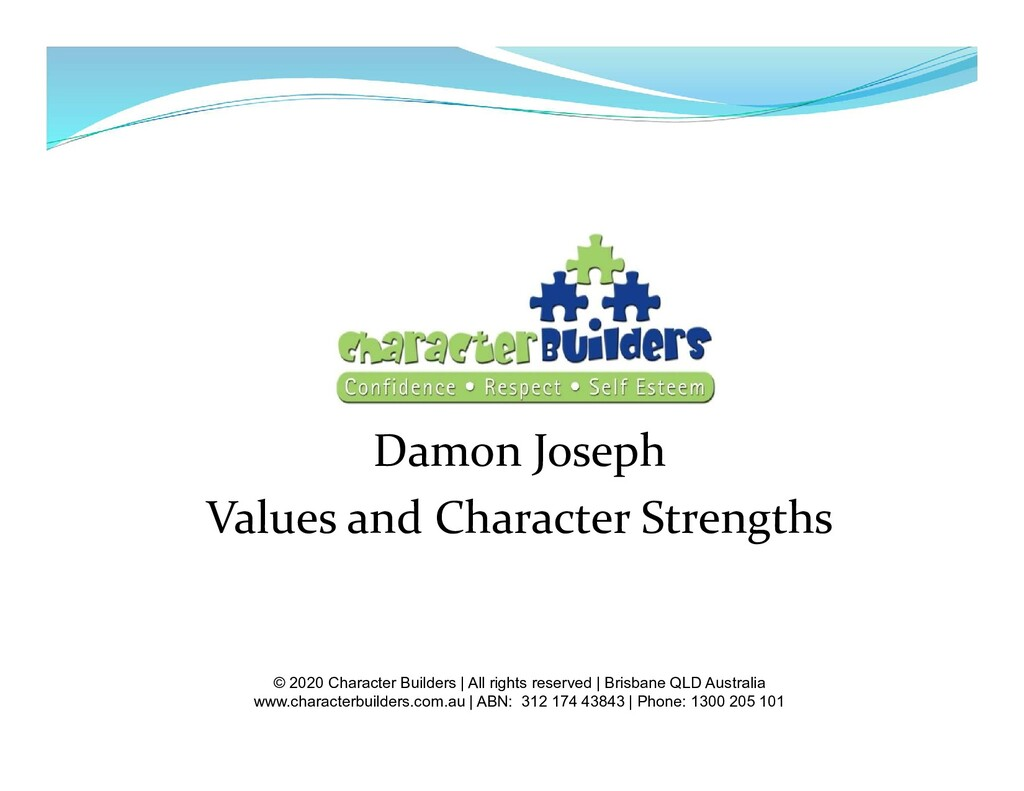 Damon Joseph Values and Character Strengths © 2...