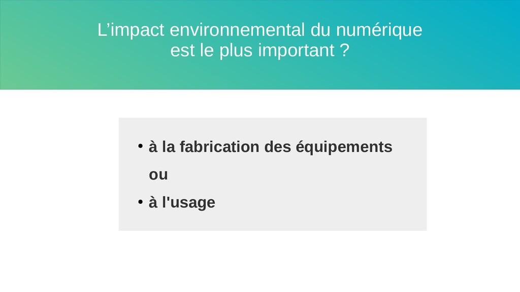 L'impact environnemental du numérique est le pl...
