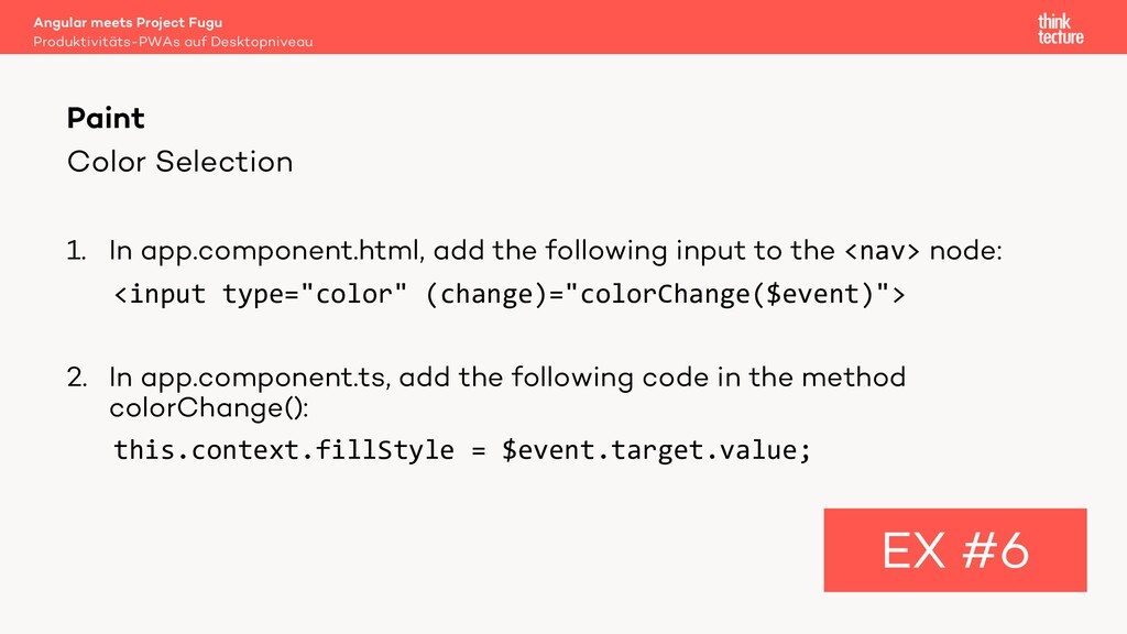 Color Selection 1. In app.component.html, add t...