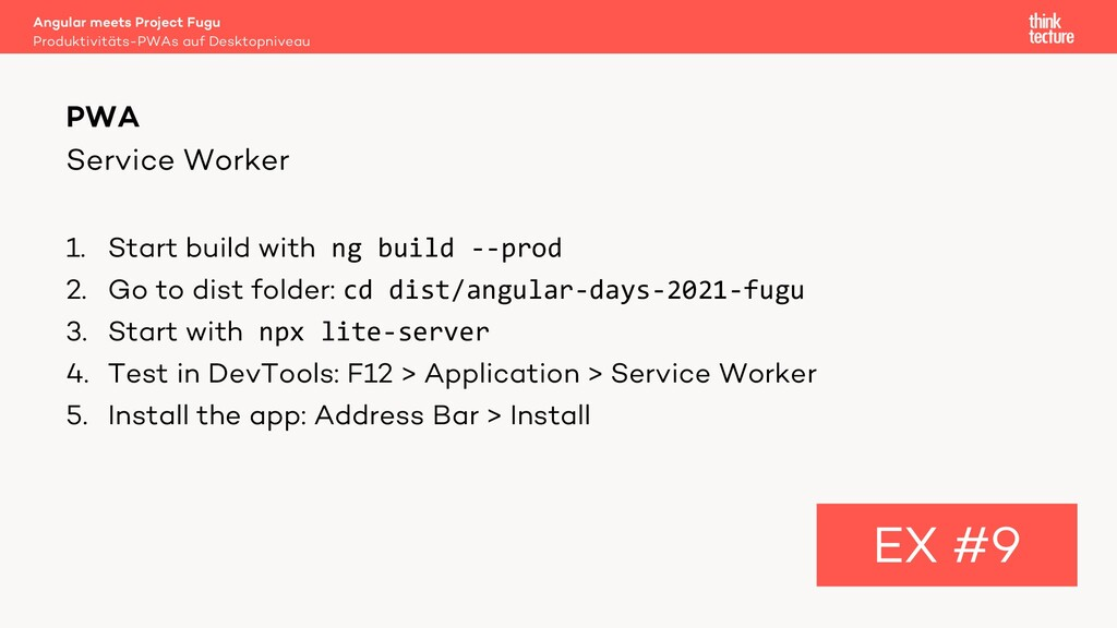 Service Worker 1. Start build with ng build --p...