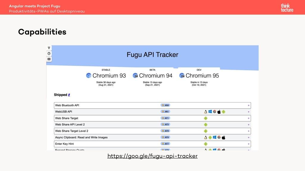 Capabilities https://goo.gle/fugu-api-tracker P...